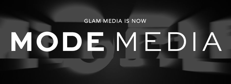 glam media is now mode media